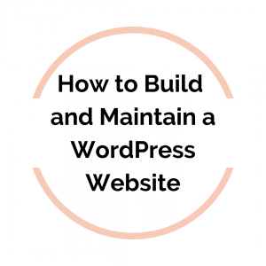 Create and Maintain Your Own WordPress Website (eCourse)